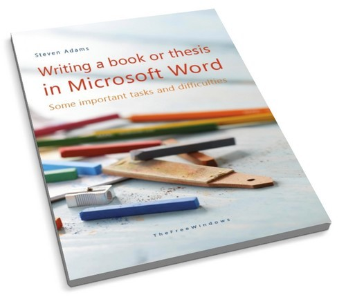 Writing a book or thesis in Microsoft Word